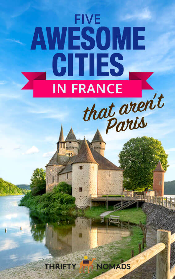 There\'s much more to France than tourist-trodden Paris. Here\'s 5 incredible cities you should visit in France! #francetravel #roadtrip #franceroadtrip #francevisit