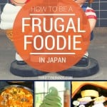 How to be a frugal foodie in Japan