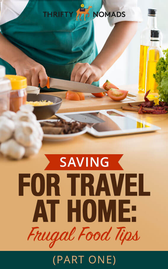 One of the easiest ways to save up for travel is to grow your travel funds at home. Here\'s how to cut your at-home food costs easily & quickly. #travelinspiration #saveathome #budgettravel