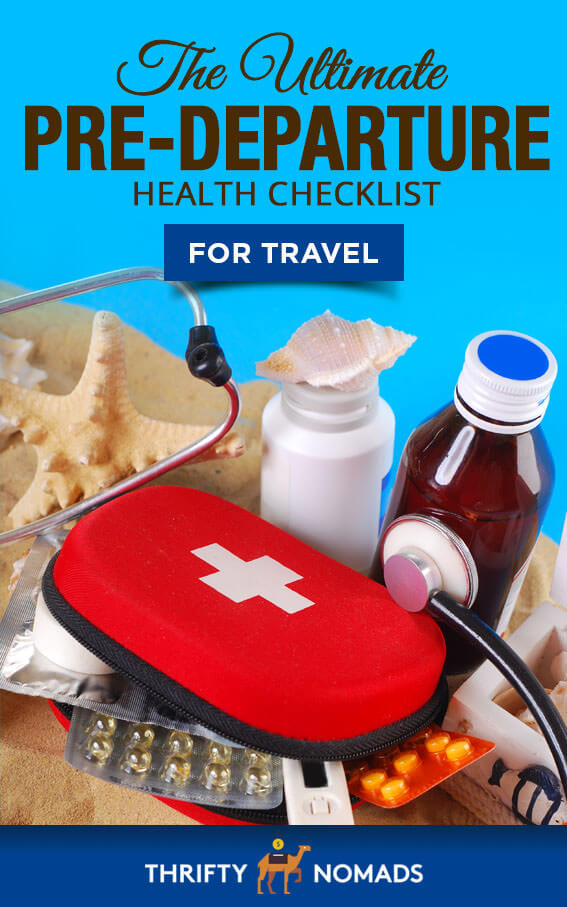 Travel notes from a nurse: a simple pre-departure checklist to stay healthy on any trip. #travelplanning #tripplanning #travelhealth #travelchecklist