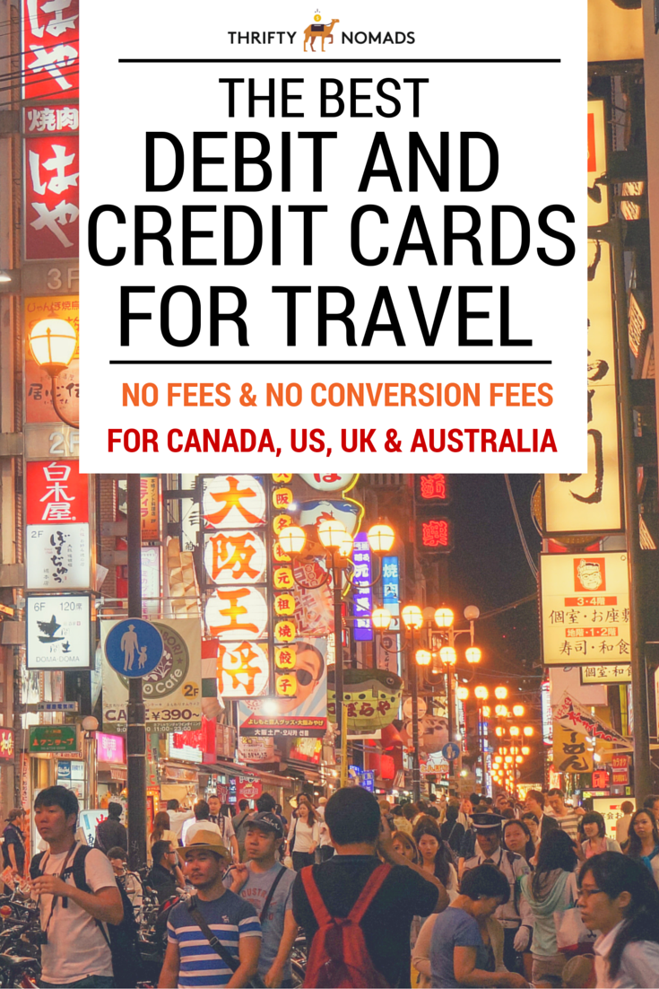 Using the right debit & credit cards when you travel can save you hundreds on conversion & foreign transaction fees. Here\'s the best travel cards for using overseas. #budgettravel #travelcards #travelcreditcards