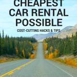 Astuces et astuces pour éviter les frais, obtenir une assurance à bas prix et réserver la location la moins chère possible.