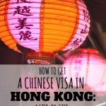 How to get a Chinese visa in Hong Kong - a step-by-step guide. Detailed, WITH maps & pictures!