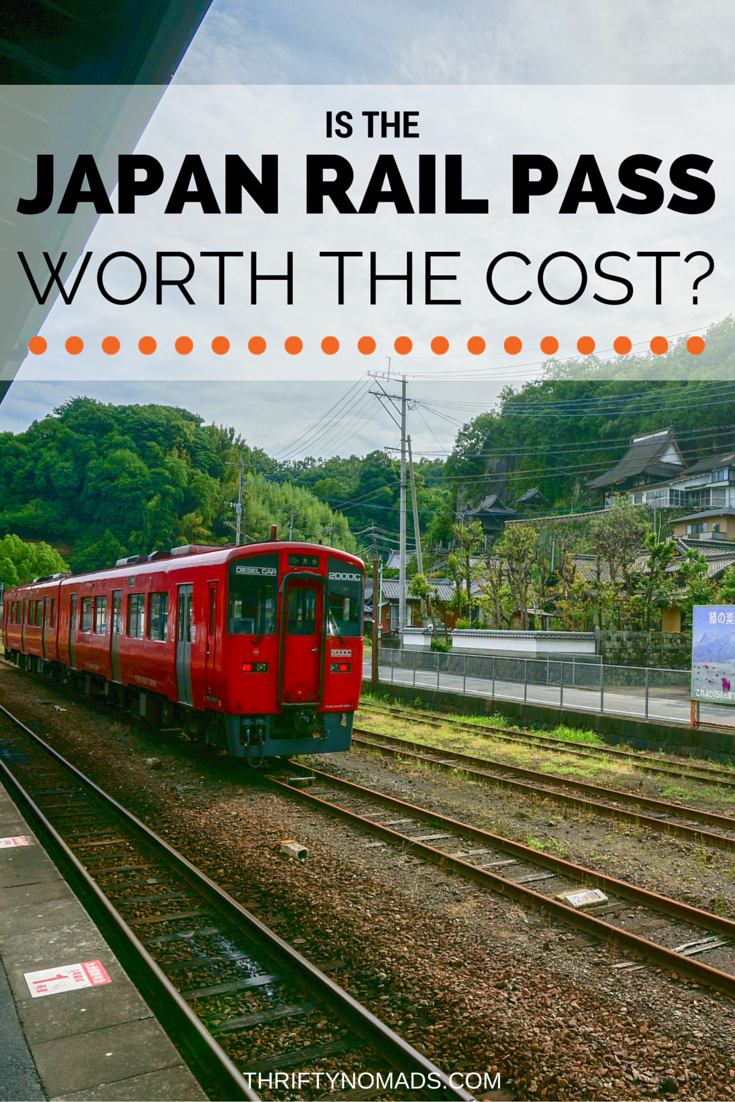 The Japan Rail Pass Is It Worth The Cost Thrifty Nomads