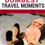 Everyone makes mistakes travelling. Here's our worst ones, and what you can learn from them!