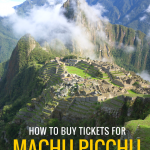 How to buy tickets for Machu Picchu: A step-by-step guide