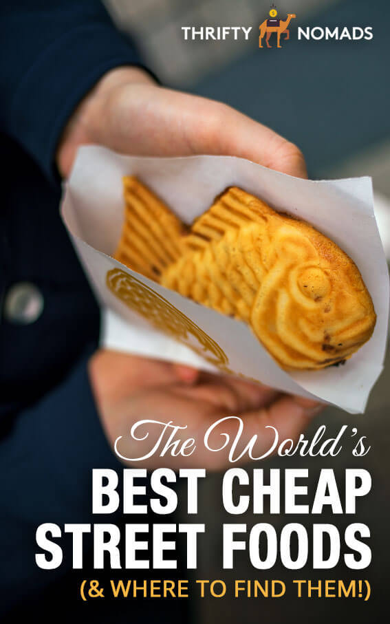 Update your bucket list with these must-try eats. Here\'s the world\'s BEST cheap street foods (& where to find them). #cheapfood #streetfood #cheapeats #travelinspiration