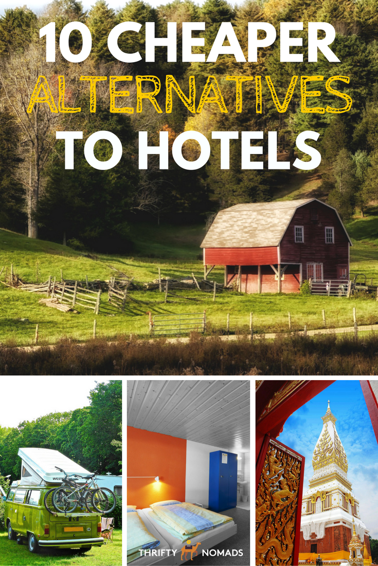 12 cheap alternatives to hotels that are comfy clean for Hotel alternatives