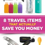 8 Travel Items Save You Money