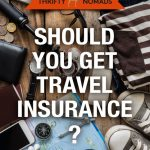 Should You Get Travel Insurance? The Ultimate Guide