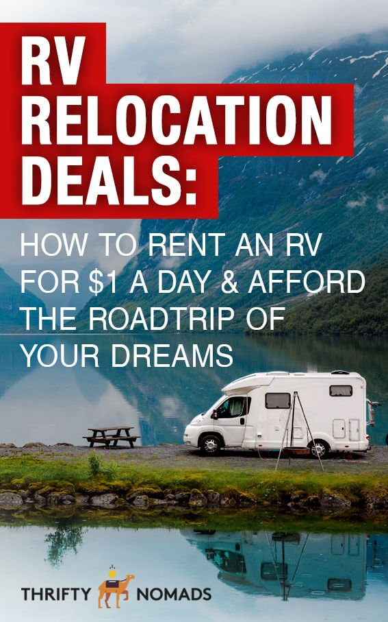 RV Relocation Deals: How to Rent an RV for $1 a Day & Afford