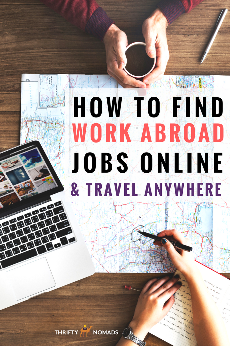 How to Find Work Abroad Jobs Online & Travel The World - Thrifty Nomads