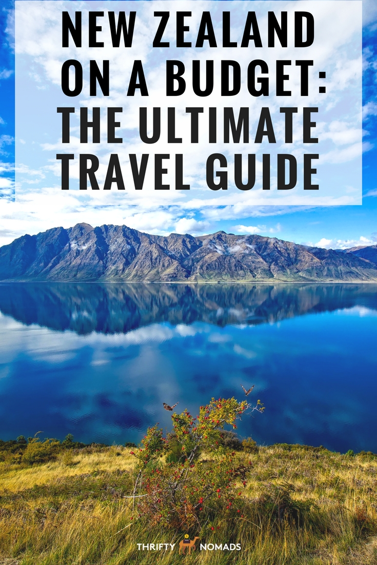 New Zealand on a BUDGET: The Ultimate Guide