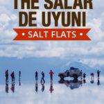 How to Visit The Salar De Uyuni Salt Flats in Bolivia