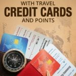 How to Get Free Flights with Travel Credit Cards and Points