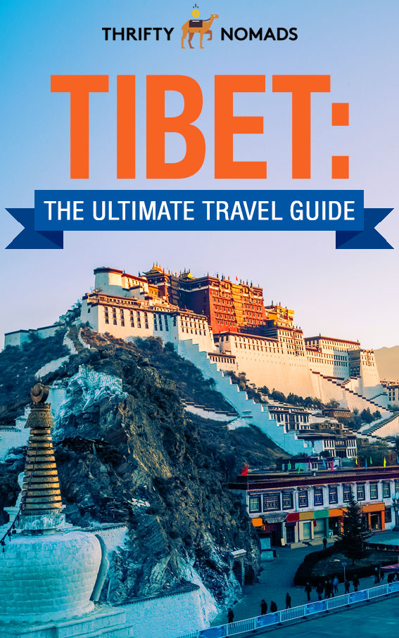 Tibet: The Ultimate Travel Guide