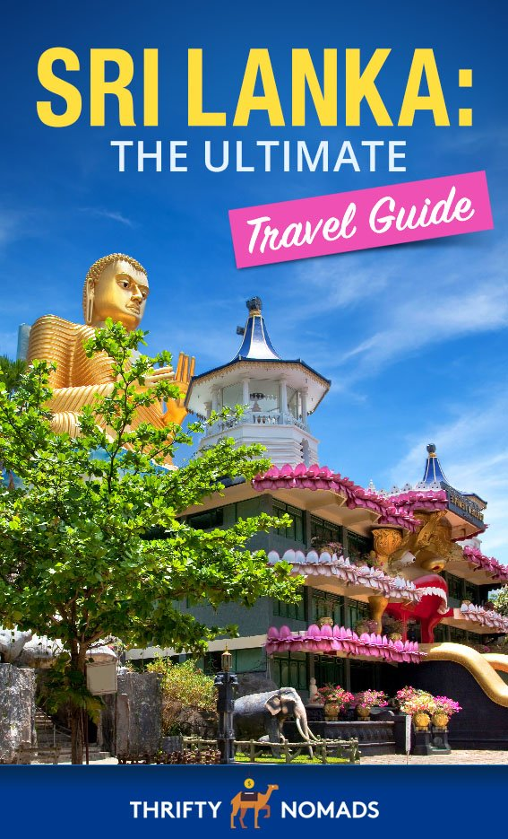 Sri Lanka: The Ultimate Travel Guide
