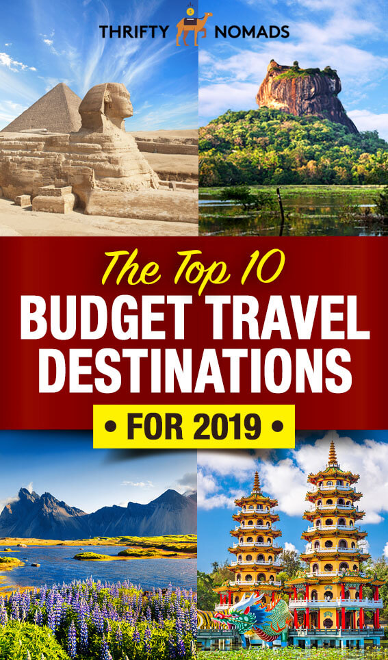 The 10 BEST Budget Travel Destinations for 2019