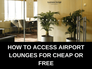 How to Access Airport Lounges for Cheap or Free