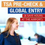 How to Get TSA Pre-Check and Global Entry