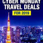 Cyber Monday Travel Deals 2019