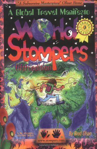 World Stompers: A Global Travel Manifesto